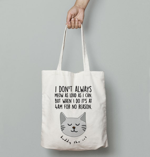 Meow Cat Customized Funny Quote Tote | Pet Bag | Market Bag | Shopper Bag | Beach Bag | Travel Bag | Funny Bag | Shoulder Bag