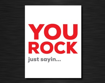 You rock | Just because greeting card