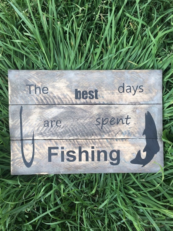 The best days are spent fishing nature lake fish hook pallet for Best day to fish