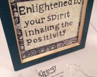 Enlightened by your spirit, handmade, picture Frame