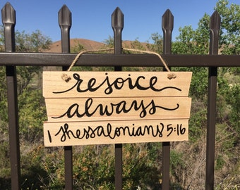 Rejoice Always - Hanging Wood Sign