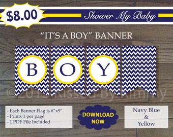 75% Off SALE- Navy Yellow IT'S A BOY Banner - Printable Nautical Shower Banner - Navy Blue Yellow - Baby Decorations -Diaper Raffle Ticket