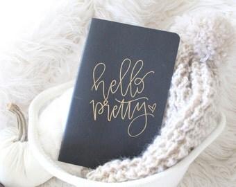 Hello Pretty Calligraphy Moleskine Journal - Black custom Moleskine notebook - Calligraphy Journal - Black Notebook - Black Journal