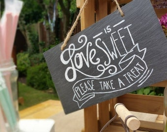 Love is Sweet Please Take a Treat Hand Painted Chalk Slate Sign