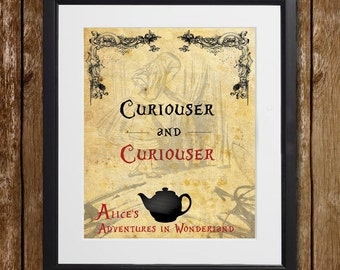 Alice's Adventures in Wonderland Curiouser and Curiouser Wall Art - Lewis Carroll - Wonderland Print - Alice Decor - Wall Decor - Tea Print