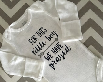 For This Little Boy We Have Prayed, Coming Home Outfit, Baby Boy Bodysuit, baby shower gift, newborn gift, NICU shirt, NICU Baby