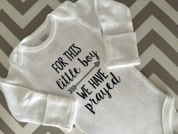 For This Little Boy We Have Prayed Coming Home Outfit Baby