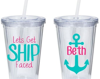 Lets Get Ship Faced - Personal Cruise Tumbler