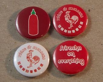 Sriracha 4 - 1 Inch Pin Badge Button Set