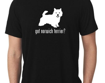Got Norwich Terrier T-Shirt T824