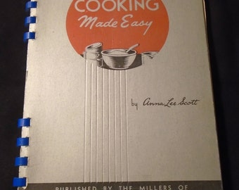MONARCH PASTRY FLOUR Cookbook Vintage 1940s Cooking Made Easy Anna Lee Scott Maple Leaf Milling Co Toronto Canada Old Spiral Baking Book