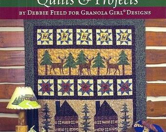 Northwoods Flannel Quilts and Projects by Debbie Field