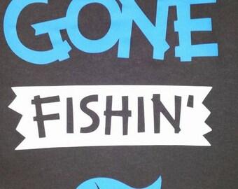 Cute-GONE FISHIN-Custom-Made to Order Shirt