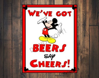 Mickey Mouse Birthday party sign, We've got Beers Say Cheers, Mickey Mouse Birthday, Birthday party, 8x10, Instant download