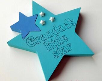 Freestanding star - grandads little star