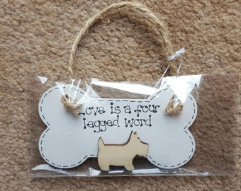 Funny Dog Lover Bone Plaques  - Love Is A Four Legged Word - Scotty Dog Yorkshire Terrier