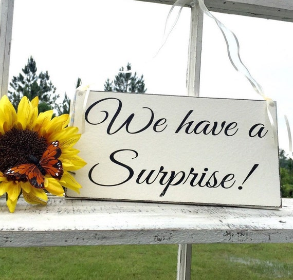 Wedding Week A Few Surprises: WEDDING SIGNS We Have A Surprise Bride And Groom Mr And