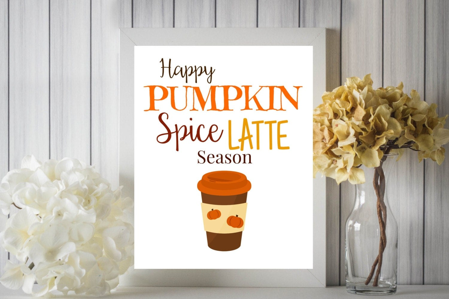 June Favorites: Happy Pumpkin Spice Latte Season PSL Fall Digital Printable Wall Art 8x10