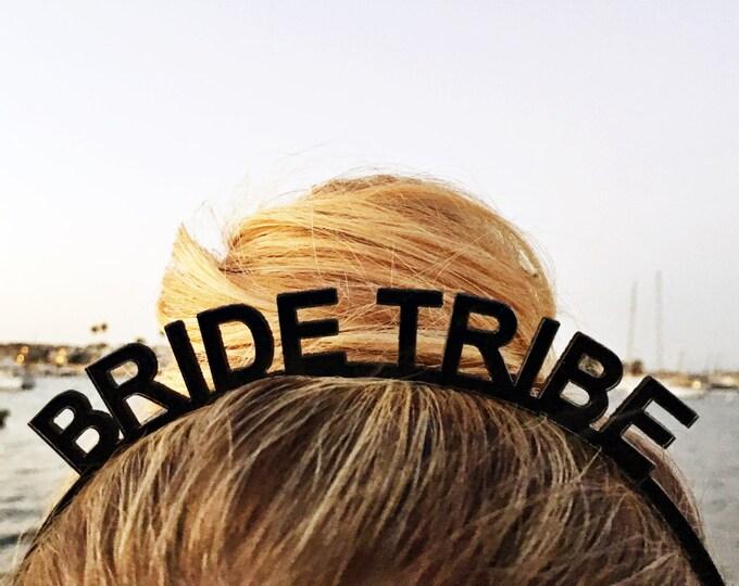 Bride Tribe- Party Headband