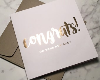 Congrats! on your new Baby - foiled greeting card with envelope