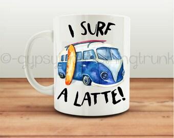 Surfing Coffee Mug - Beach Coffee Mug - Hippie Coffee Mug - Surfer Mug - Coffee Mug - Coffee Cup - Sport Coffee Mug - Beach Gifts - July 4th