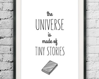The Universe is Made of Tiny Stories, Motivated Type, Printable Wall Art, Motivational Quote, Typographic Printable, Minimalist Typography