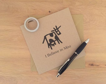 I Believe in Moo - Cow Greeting Card