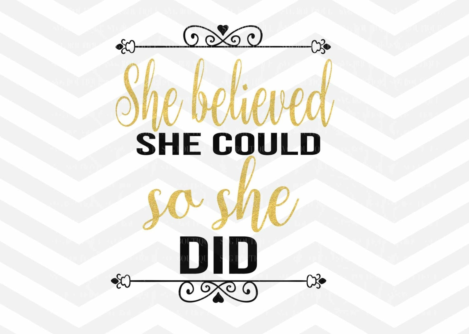 She Believed She Could So She Did SVG Cutting File