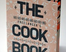 The Freelancer's Cookbook - Illustrated Recipes - Risograph and letterpress printed zine