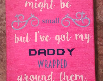 Daddy's girl 8x10 canvas