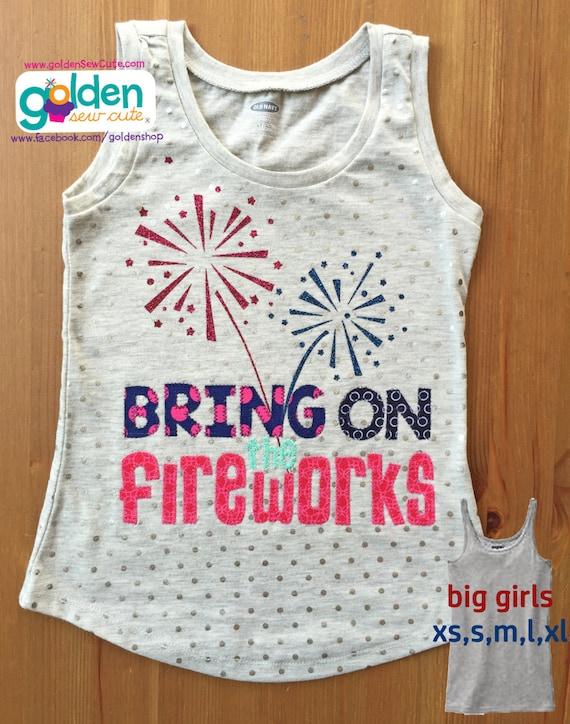4th of July GIRL Bring on the Fireworks Tee, Scared of Fireworks. Fourth of July, July 4, Independence Day, Firecrackers, Shirt