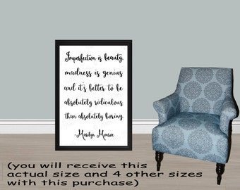 Marilyn Monroe Quote-  Imperfection is beauty... PRINTABLE - 5 SIZES: 24x36, 20x30, 16x20, 11x14 and 8x10/Typography Print/Instant Download