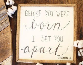 Jeremiah 1:5 Hand painted and Handlettered Sign 12x12