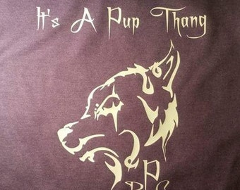 It's A Pup Thang logo T-Shirt
