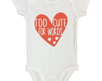 TOO cute for words Baby Onesie