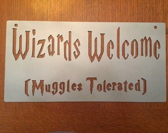 Wizards Welcome Sign (Steel)