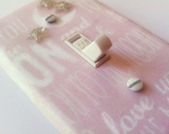 "Girls Nursery Light Switch Cover Pink ""Love You to the Moon and Back"""