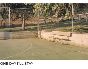One Day I'll Stay (Zine)