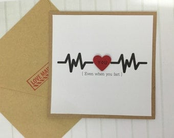 Valentine card - for him - funny fart card - perfect card for your boyfriend or someone you love. Anniversary card, funny love card