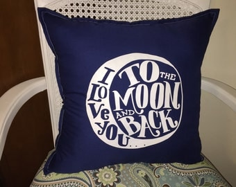 I love you to the moon and back decorative handmade throw pillow Nursery decor baby gift
