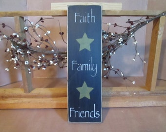 Faith, Family, Friends wooden sign