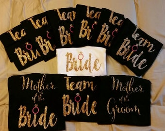 Set of 10 Wedding Party Shirts// Bride// Team Bride// Mother of the Bride// Mother of the Groom