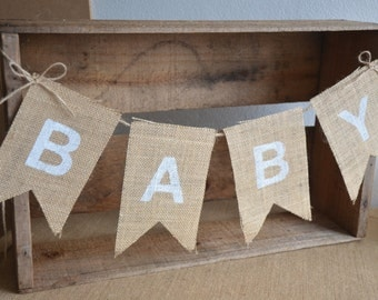 Rustic Burlap BABY bunting - Baby Shower Decoration