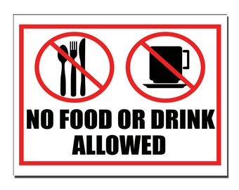 No food or drink allowed Safety Sign