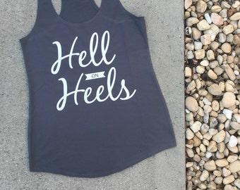 Hell on Heels tank top
