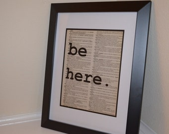 Be Here Dictionary Print