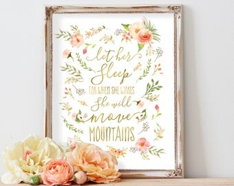 Let Her Sleep For When She Wakes She Will Move Mountains Inspirational Quote Watercolor Flowers Floral Nursery Printable Wall Art Print