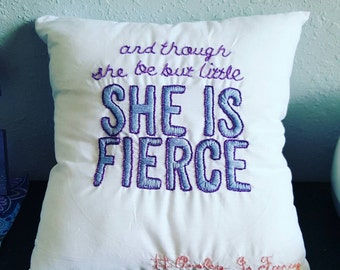 And though she be but little - hand embroidered throw pillow