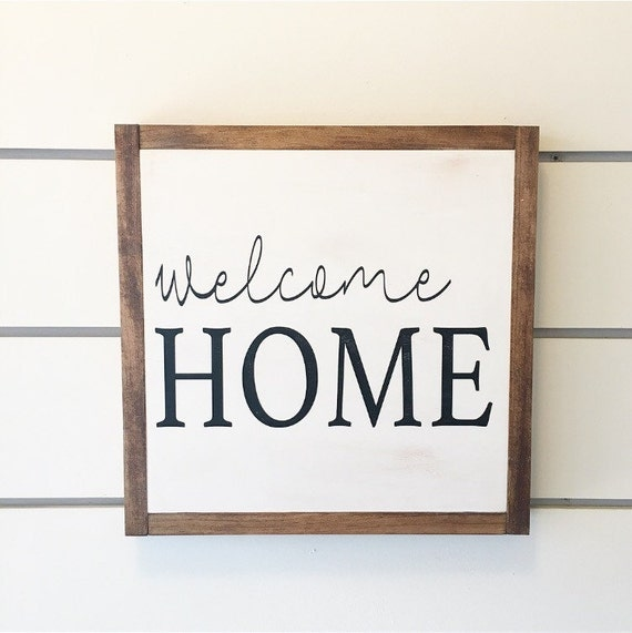 Welcome Home Welcome Home Sign Farmhouse Decor By