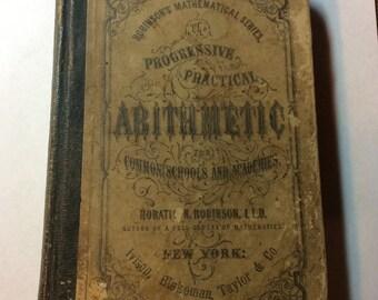 Progressive Practical Arithmetic | Copyright 1875 | Vintage Math Textbook | Antique Math Book | Robinsons Mathematical Series
